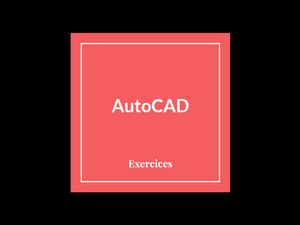 exercices-autocad